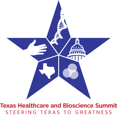 The Texas Healthcare and Bioscience Summit: Steering Texas to Greatness